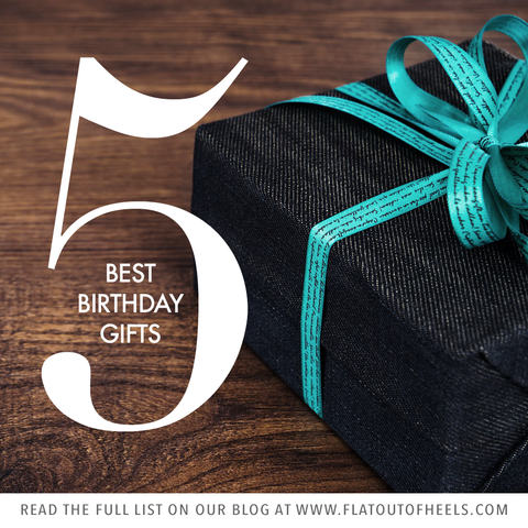 5 Best Birthday Gifts
