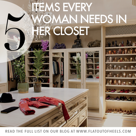 5 items That Every Woman Needs in Her Closet