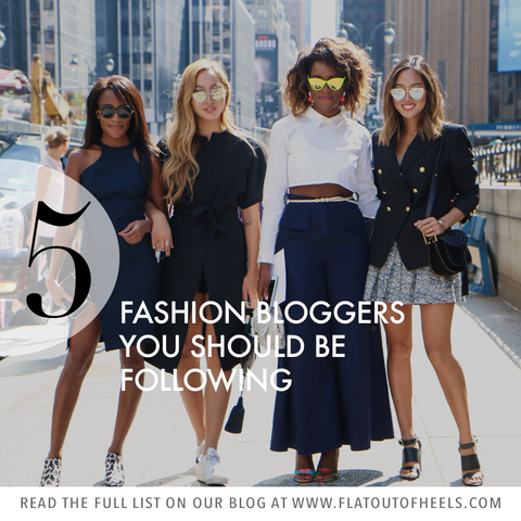 5 Fashion Bloggers You Should Be Following