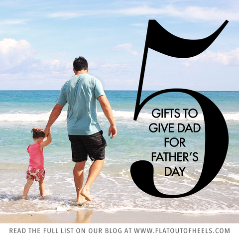 5 things for fathers day