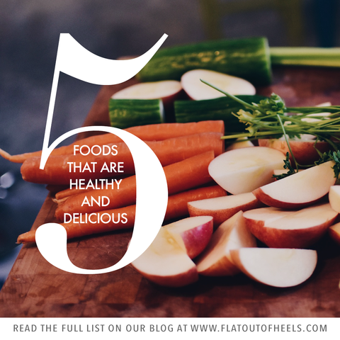 5 healthy and delicious foods