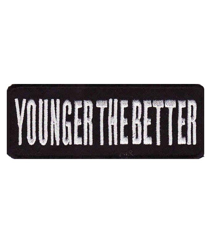 Younger The Better