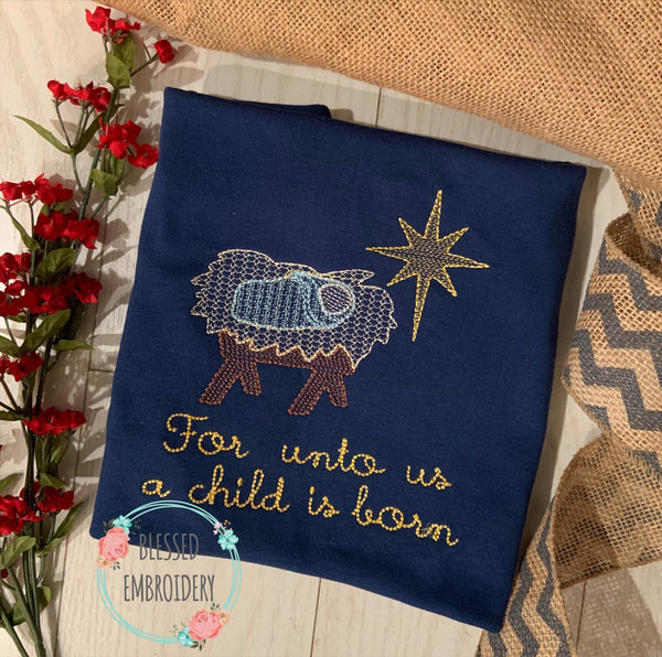 For Unto Us A Child Is Born Shirt
