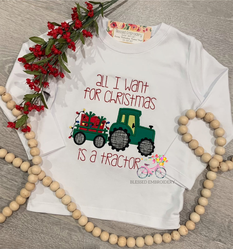 All I Want For Christmas Is A Tractor Shirt, Boys Tractor Appliqué Shirt