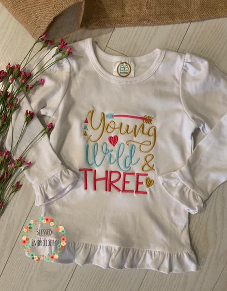 Young Wild And Three Birthday Shirt, Young Wild And Three Shirt, Young Wild And Three Monogrammed Shirt