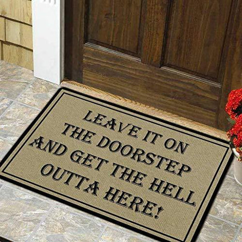 Leave It On The Doorstep & Get The Hell Outta Here Doormat
