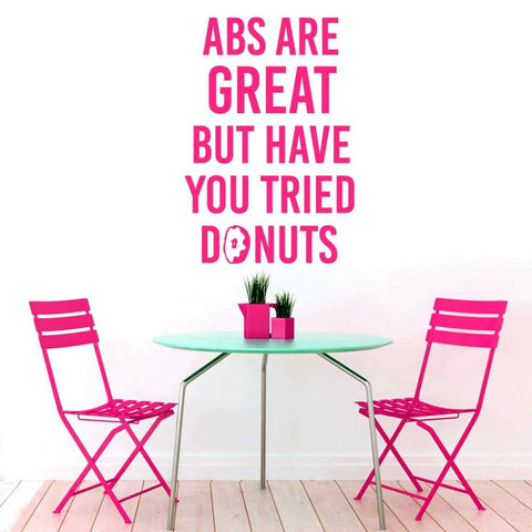 Abs Are Great But Have You Tried Donuts Wall Decal