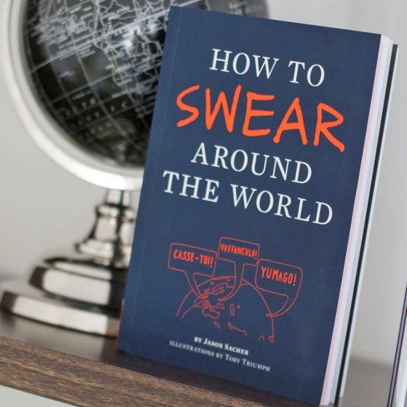 How to Swear Around the World - It's Okay To Be Weird