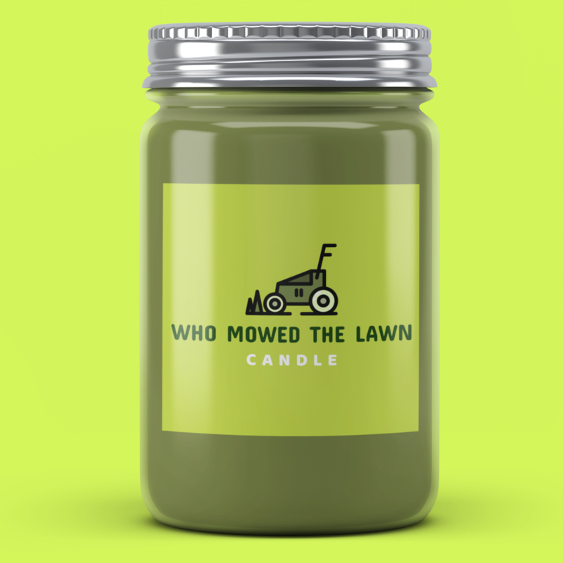 Who Mowed The Lawn Candle - It's Okay To Be Weird