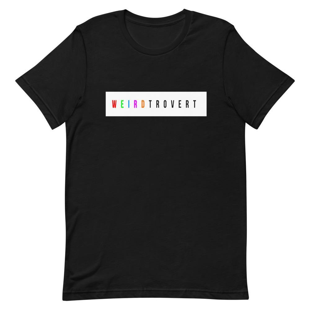Weirdtrovert Women's T-Shirt - It's Okay To Be Weird
