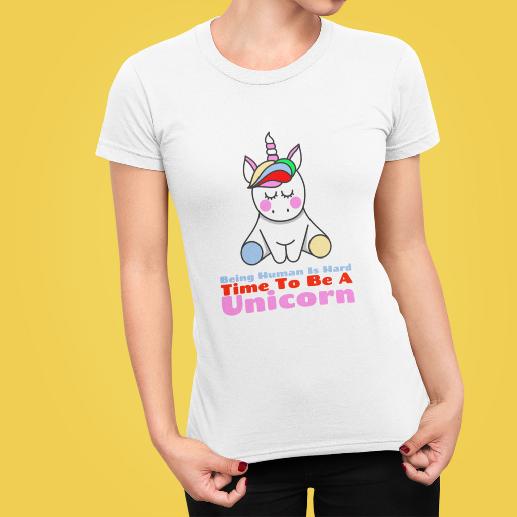 Time To Be A Unicorn T-Shirt - It's Okay To Be Weird