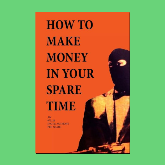 How to Make Money in Your Spare Time - It's Okay To Be Weird