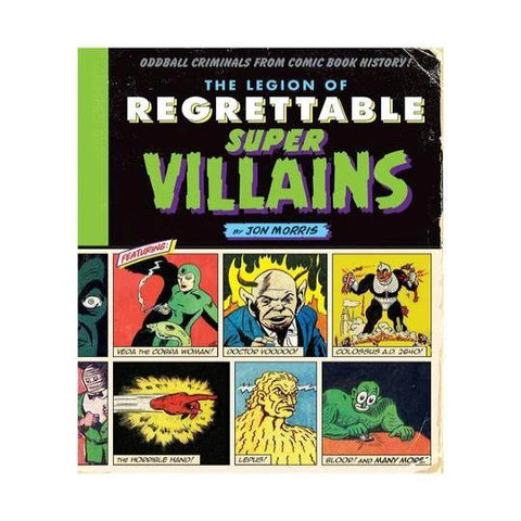 The Legion of Regrettable Supervillains Book
