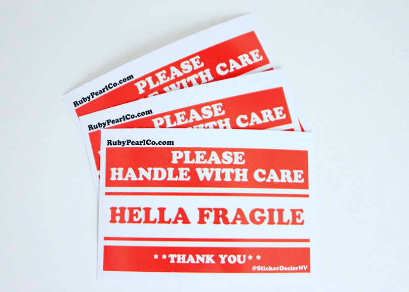 Hella Fragile Sticker