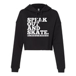 Speak Out and Skate Cropped Pullover Hoodie