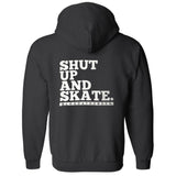 Shut Up And Skate Zippered Hoodie