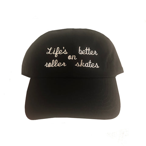 Life's Better on Roller Skates Black Dad Hat (Wholesale)