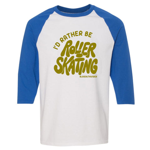 I'd Rather Be Roller Skating Baseball Shirt (Wholesale)