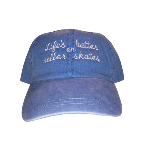 Life's Better on Roller Skates Blue Dad Hat