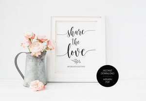 Share the Love Wedding sign, Rustic Wedding, Wedding Signs, Printable, instagram Sign, Hashtag, Social Media,Template, Instant Download