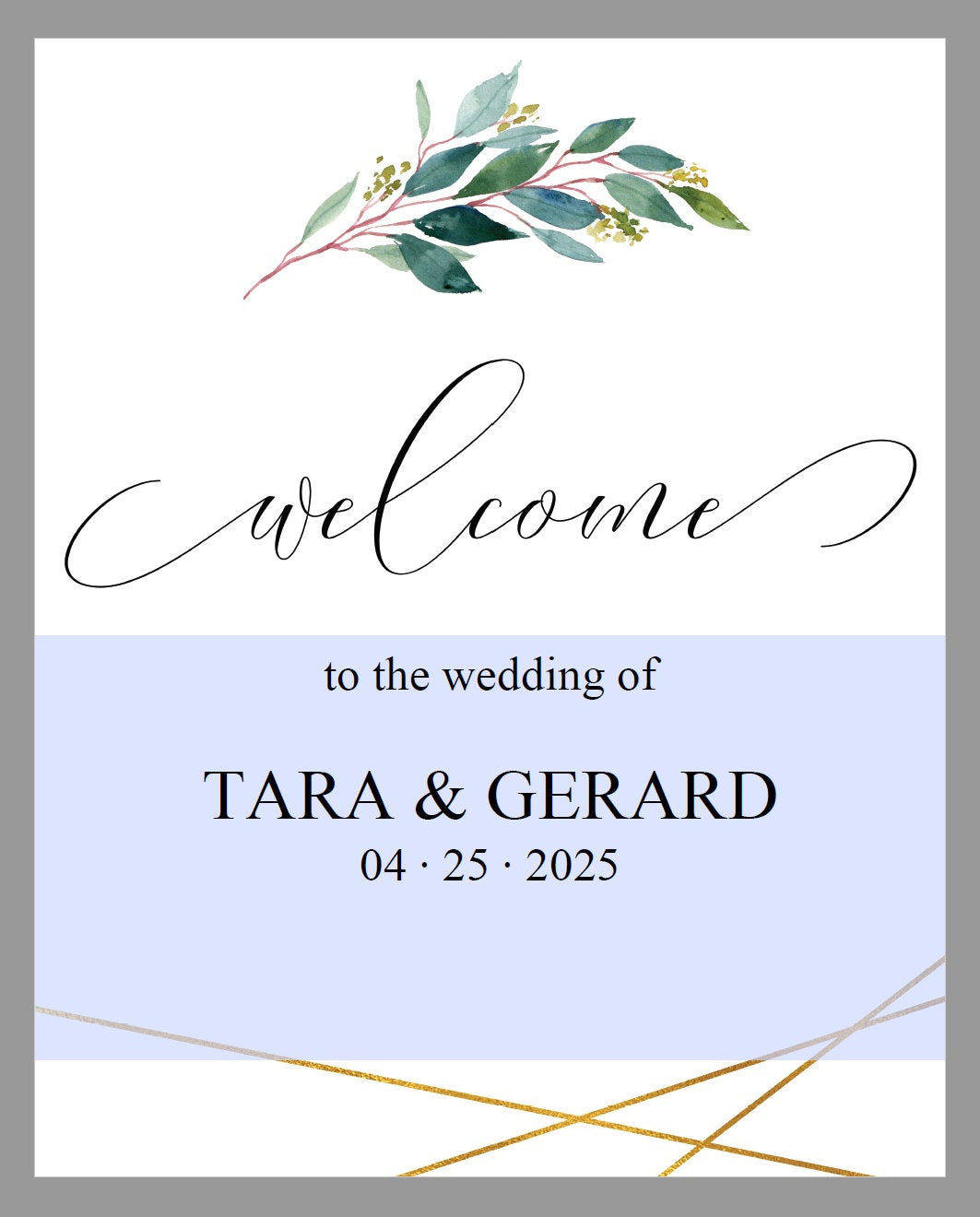Printable Greenery Gold Wedding Welcome Sign Editable Template Instant Download  -TARA