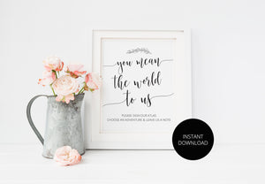You mean the world to us, Sign Our Atlas, Wedding Sign, Guest book alternative, Guestbook, Printable Wedding, Please Sign, Instant Download