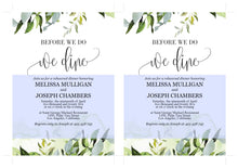 Load image into Gallery viewer, Before We Do We Dine Invitation Template, Printable Wedding Rehearsal Dinner Invitation, Greenery Wedding, Instant Download,  - Melissa