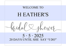 Load image into Gallery viewer, Bridal Shower Welcome Sign Printable Template Editable Instant Download Wedding Décor  - Heather