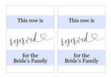 Load image into Gallery viewer, Wedding Reserved for Family Table Sign, Wedding Signs, Calligraphy Heart Wedding Signage - Heather