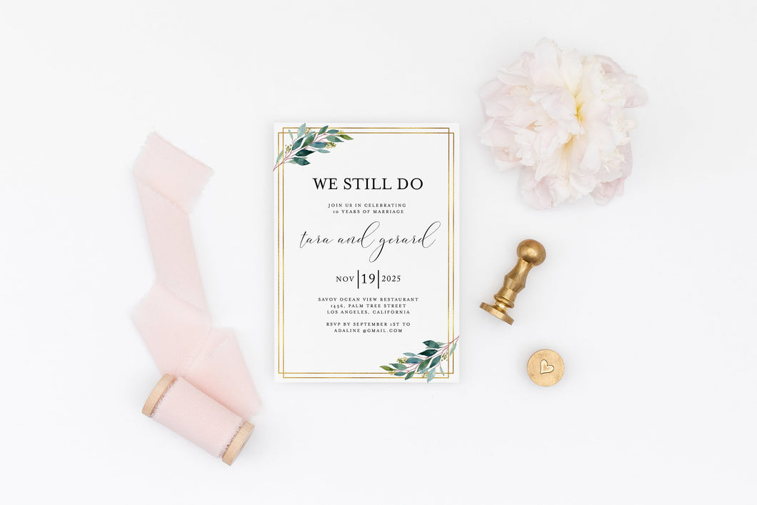 We Still Do Invite Wedding Anniversary Vow Renewal Invite Party Renew Vows Wedding Invitation Gold Greenery - Tara