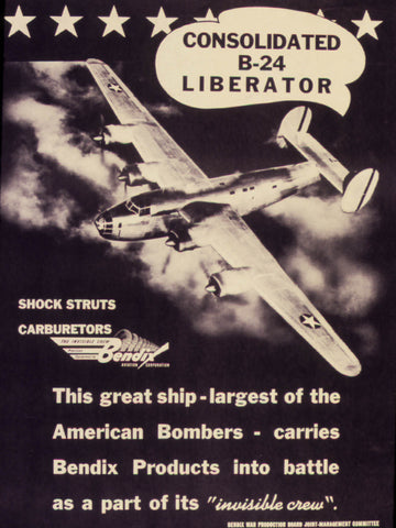 Consolidated B-24 Liberator. This great ship - largest of the American Bombers - carries Bendix Products into battle...  - 534805