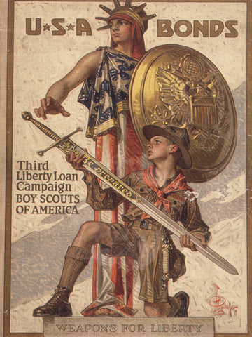 Weapons For Liberty. USA Bonds. Third Liberty Loan Campaign. Boy Scouts of America. Be Prepared.
