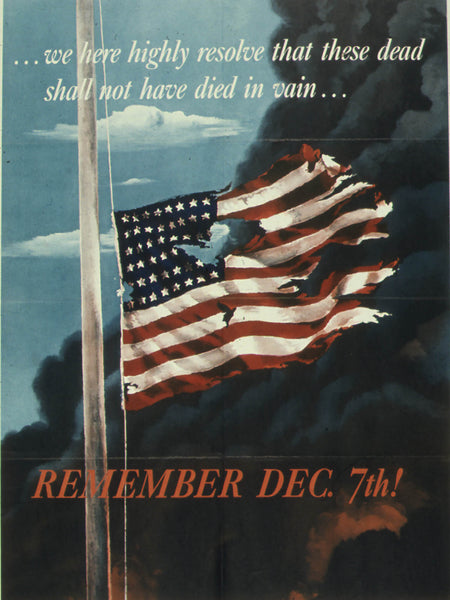 WE HEREBY RESOLVE - REMEMBER DECEMBER 7th