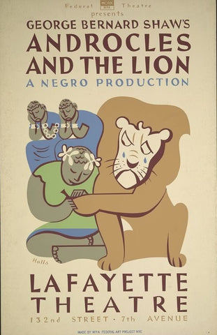 "Federal Theatre presents George Bernard Shaw's ""Androcles and the lion"" A Negro production /"