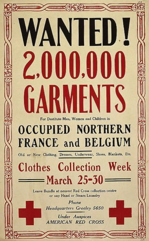 Wanted! 2000000 garments for destitute men women and children in occupied northern France and Belgium