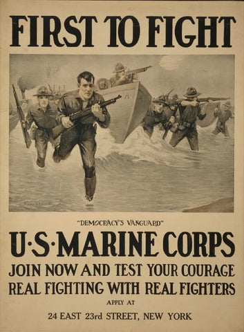 "First to fight - ""Democracy's vanguard"" U.S. Marine Corps - Join now and test your courage - Real fighting with real fighters"