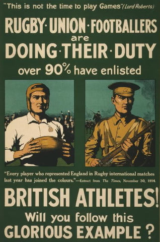 Rugby union footballers are doing their duty. Over 90% have enlisted. British athletes! Will you follow this glorious example?