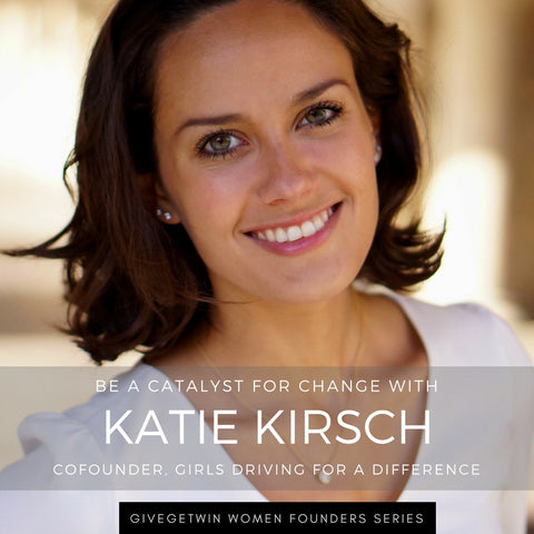 How Might We Empower Girls to Become Leaders? Learn How YOU Can Make An Impact – 1-on-1 Mentorship Session with Stanford Grad and Movement Leader Katie Kirsch (Cofounder @ Girls Driving For A Difference)