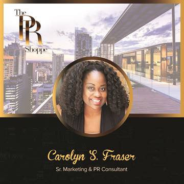 Learn how to create exposure for your business with Carolyn S. Fraser, Principal & Founder of The PR Shoppe