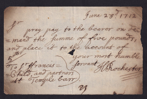 Childs Bank, Sir Francis Child, pray pay Honurable Montague North £30 (1708) Rochester, Poor