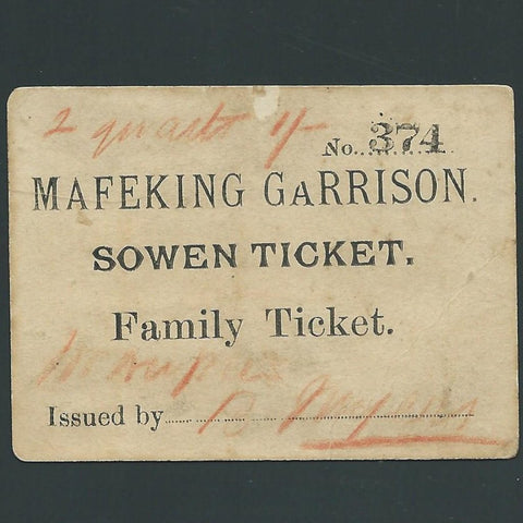 South Africa, Boer War, Mafeking Seige, Sowen Ticket, Family Ticket , no374, Ineson 290, VG