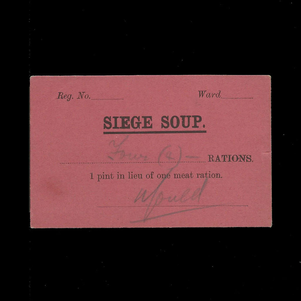 Siege of Kimberley Soup Ticket, Four Rations (1 pint in lieu of one meat ration) Ineson 318, rare