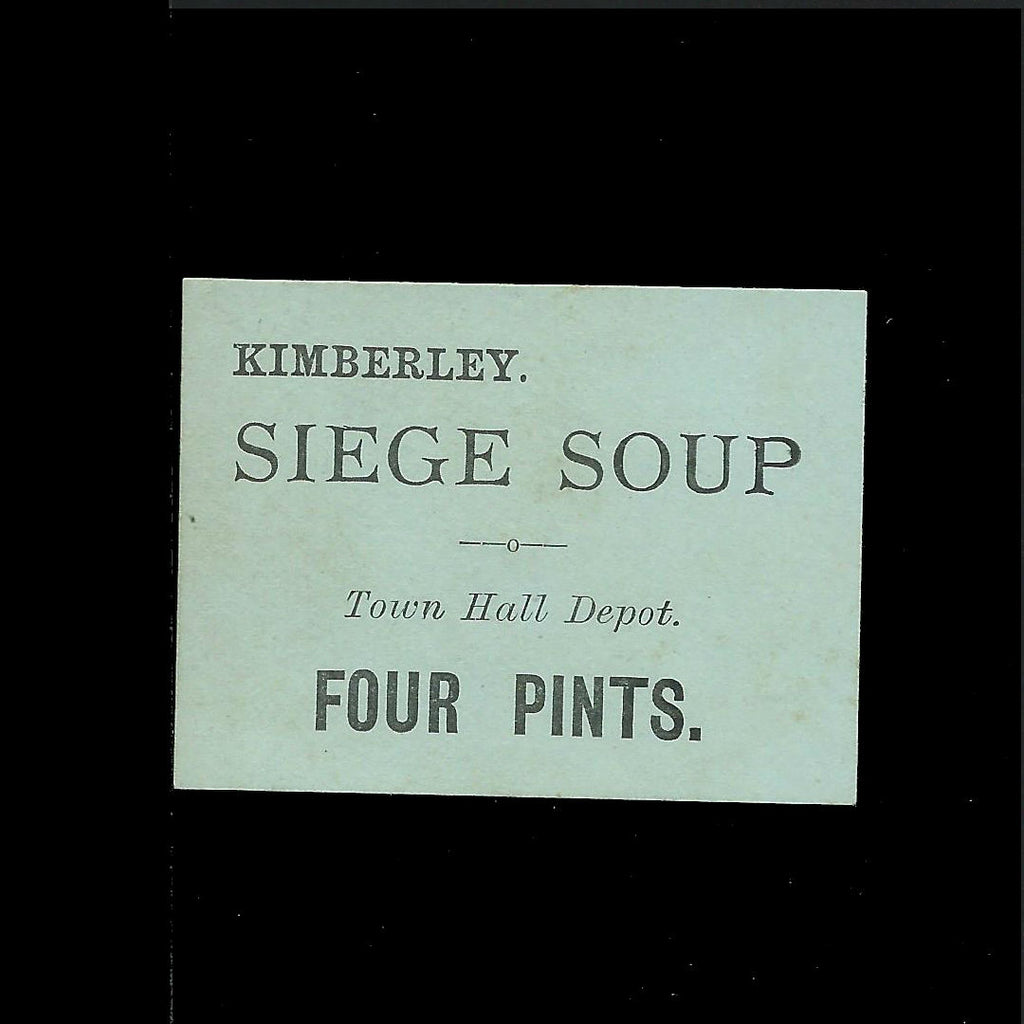 Siege of Kimberly Soup Ticket, 4 Pints, Town Hall Depot, green, Ineson 305, extremely rare (5 or under recorded)