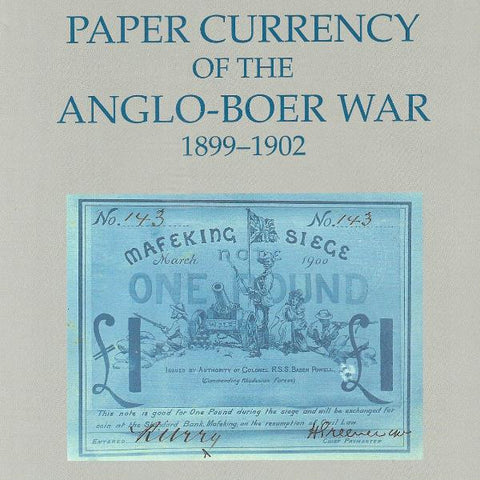 Paper Currency Of the Anglo- Boer War (1899-1902) Spink. £10 postage paid UK - Colin Narbeth & Son Ltd.