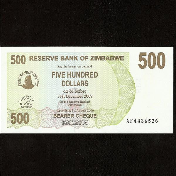 P.43 Zimbabwe 500 Dollars (01.08.2006) UNC - Colin Narbeth & Son Ltd.
