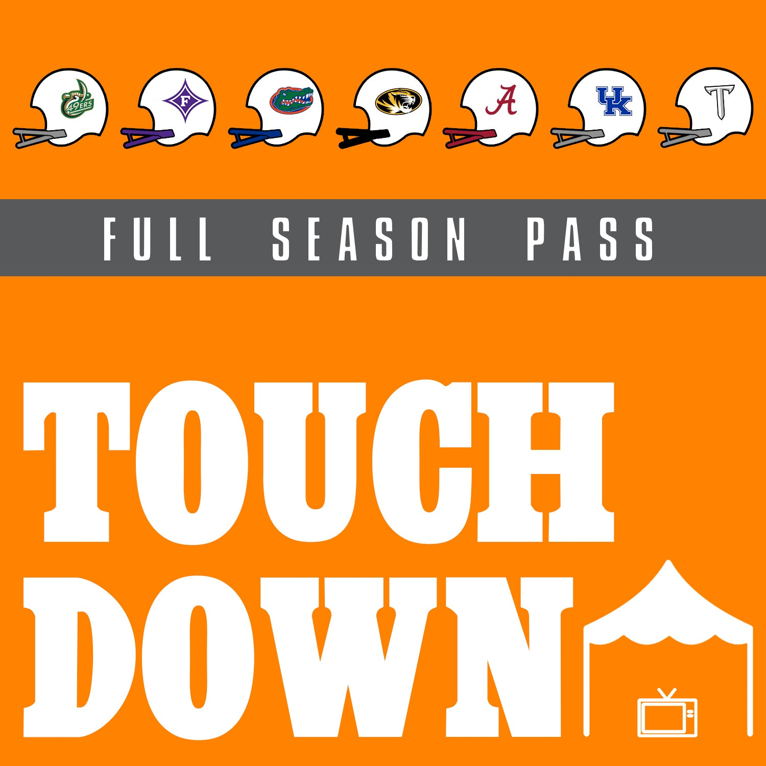 Touchdown Tailgate Package - 2020 Season Pass