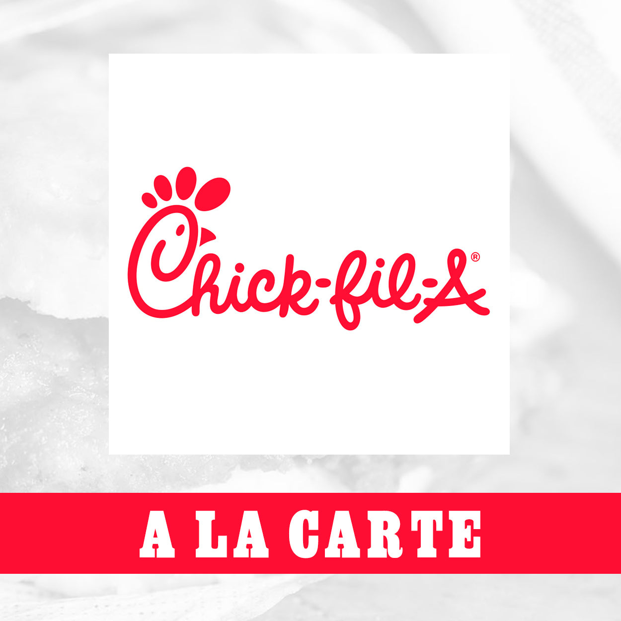 Chick-fil-A a La Carte Choices