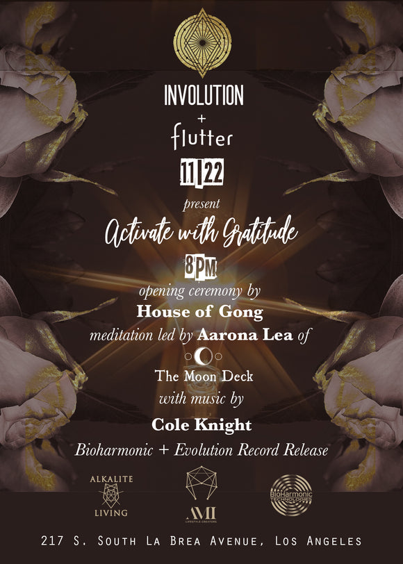 "INVOLUTION + FLUTTER PRESENT ""ACTIVATE WITH GRATITUDE"" 11/22/19"