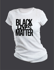 Black Lives Matter Female Tee