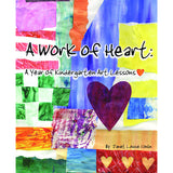 A WORK OF HEART A YEAR OF - Honor Roll Childcare Supply